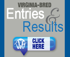Click Here for the VA-Bred Entries and Results