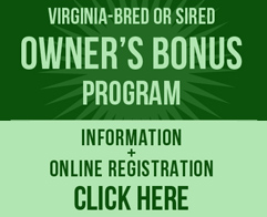 Click Here for the VA-Bred Owners' Bonus Program
